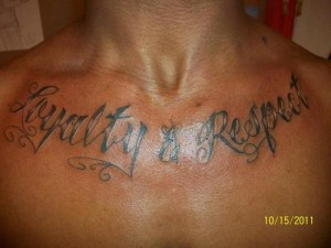 Respect and Loyalty Tattoos