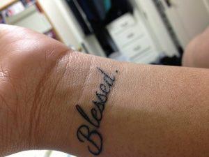 Blessed Tattoo on Wrist