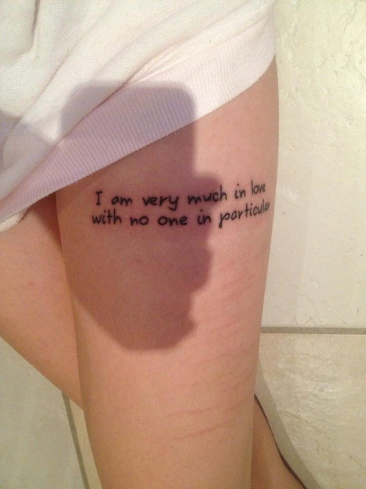 Thigh Quote Tattoos Designs Ideas And Meaning Tattoos For You